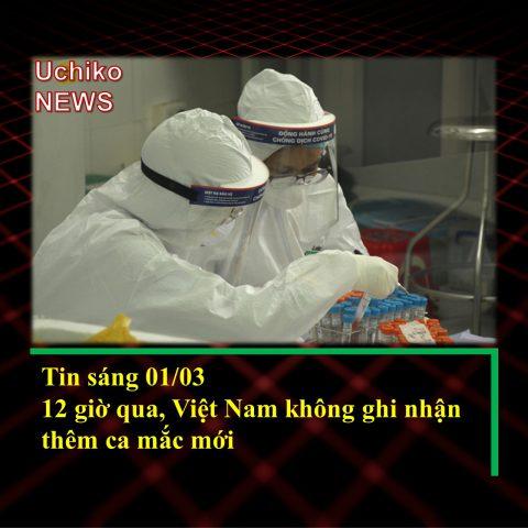 Ngày đầu tháng 3, Việt Nam không ghi nhận ca mắc mới