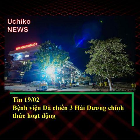 Tin 19/02: Bệnh viện Dã chiến 3 Hải Dương hoạt động
